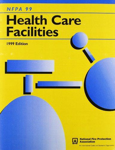Nfpa Ninety-Nine Health Care Facilities 1990/Gl-99-90