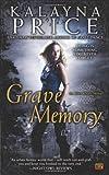 Grave Memory (Alex Craft)