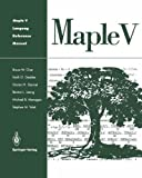 img - for Maple V Language Reference Manual by Bruce W. Char (1995-04-21) book / textbook / text book