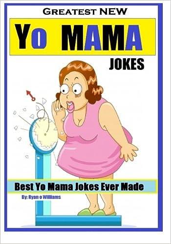 greatest new yo mama jokes best yo mama jokes ever made series 1