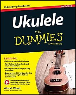 Wood, A: Ukulele For Dummies: Amazon.es: Wood, Alistair: Libros en ...