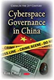 Cyberspace Governance in China, Kam C. Wong, 1633211452