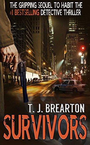 FREE Today! T.J. Brearton's Crime Thriller SURVIVORS (Everyday Price: $3.99)