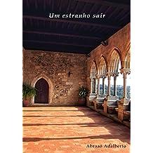 Um estranho sair. (Portuguese Edition)