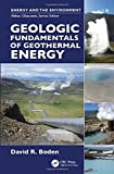 Geologic Fundamentals of Geothermal Energy (Energy and the Environment)