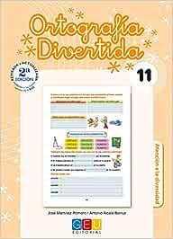 Ortografía divertida 11 / Editorial GEU / 4º Primaria / Mejora la ...