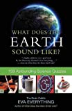 What Does the Earth Sound Like?, Eva Everything, 1770410090