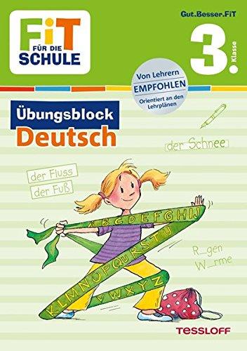 FiT FÜR DIE SCHULE: Übungsblock Deutsch 3. Klasse