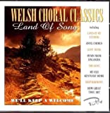 Welsh Choral Classics - Land of Song