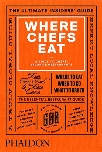Where Chefs Eat: A Guide to Chefs