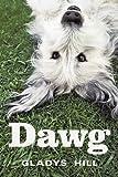 Dawg, Gladys Hill, 1456734938
