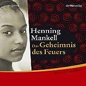 Das Geheimnis des Feuers | Henning Mankell