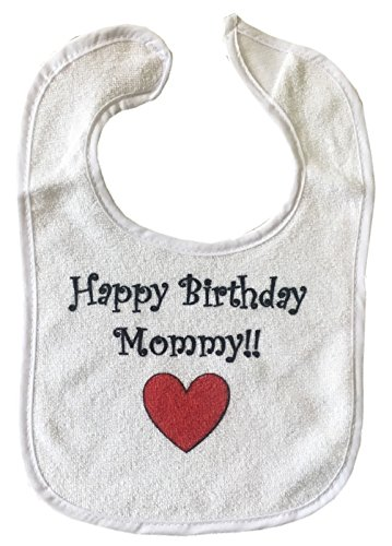 HAPPY BIRTHDAY MOMMY BigBoyMusic Baby Bib