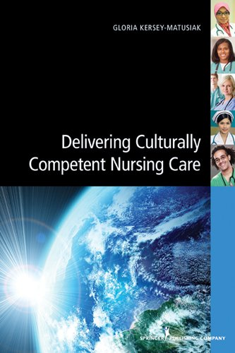 Delivering Culturally Competent Nursing Care Pdf
