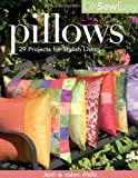 Oh So Easy Pillows, Jean Wells and Valori Wells, 1571203419