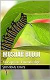 MOSHAR BUDDI