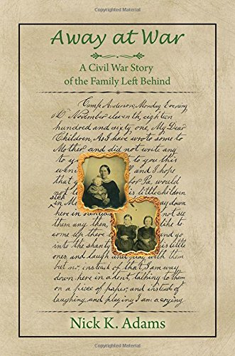 Download Away at War: A Civil War Story of the Family Left Behind ebook