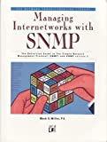 Managing Internetworks with SNMP, Miller, Mark, 1558513043