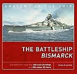 The Battleship Bismarck (Anatomy of The Ship)