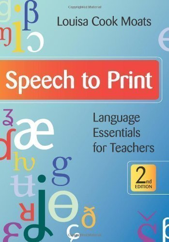 Speech to Print 2nd (second) Revised Edition by Moats, Louisa Cook published by Brookes Publishing Co (2010)