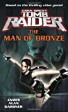 Lara Croft: Tomb Raider: The Man of Bronze (Tomb Raider Lara Croft)