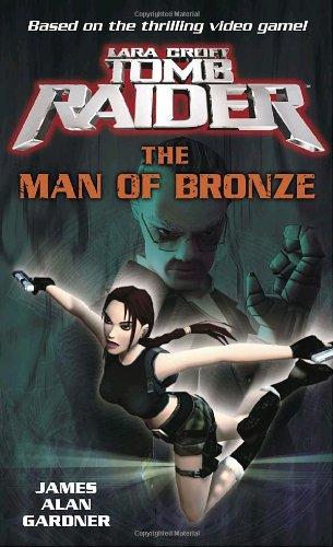 Read Online Lara Croft: Tomb Raider: The Man of Bronze (Tomb Raider Lara Croft) pdf