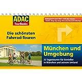 ADAC TourBooks München und Umgebung: Die schönsten Fahrrad-Touren