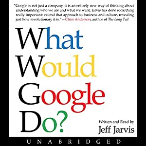 What Would Google Do? Hörbuch