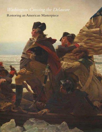 Washington Crossing the Delaware: Restoring an American Masterpiece, Metropolitan Museum of Art Bulletin (Fall, 2011)
