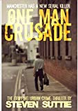 one man crusade dci miller 1 the serial killer nobody wants caught