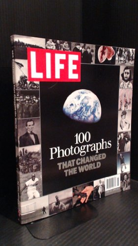 100 Photographs That Changed the World (Time Life 100 Photos That Changed The World)