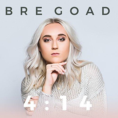 Bre Goad - 4:14 2017