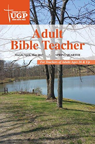 Adult Bible Teacher (Christian Life - Union School Sunday