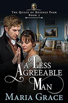 A Less Agreeable Man (The Queen of Rosings Park Book 3) by [Grace, Maria]
