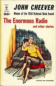 The Enormous Radio by John Cheever