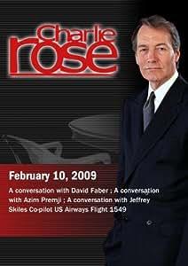 Charlie Rose -  David Faber / Azim Premji / Jeffrey Skiles (February 10, 2009)