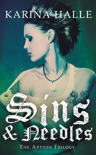Sins and Needles (The Artists Trilogy Book 1) (Best Tattoo Parlors In The World)
