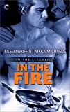In the Fire (In the Kitchen Book 2)