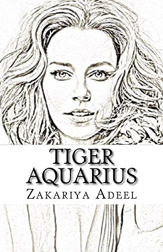 Tiger Aquarius: The Combined Astrology Series - Kindle