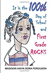 It is the 100th Day of School and First Grade Rocks Paperback