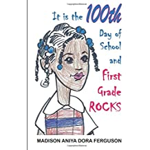 It is the 100th Day of School and First Grade Rocks