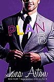 Plan B (Best Laid Plans)