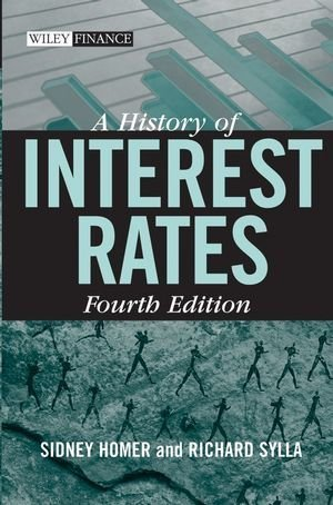 Download [ A HISTORY OF INTEREST RATES (WILEY FINANCE (HARDCOVER) #322) ] By Homer, Sidney ( Author) 2005 [ Hardcover ] pdf
