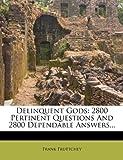 Delinquent Gods, Frank Fruttchey, 1247658791