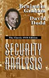 : Security Analysis: The Classic 1934 Edition