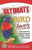 Ultimate Bird Lover, Marty D.V.M., 0757314384
