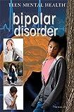 Bipolar Disorder, Jennifer Landau, 1477717471