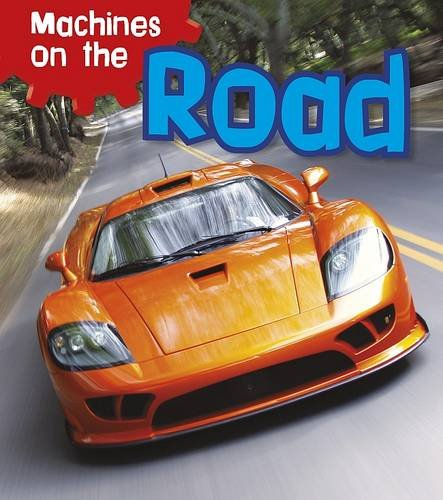 Download Machines on the Road (Machines at Work) pdf