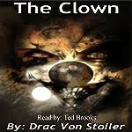 The Clown | Drac Von Stoller