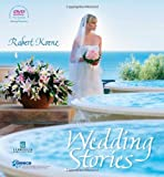 Wedding Stories : Including a unique 1h 8min DVD on how to make floral creations and wedding Decorations, Koene, Robert, 960351747X